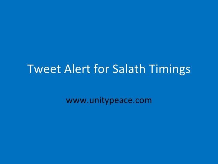 Tweet Alert for Salath Timings www.unitypeace.com