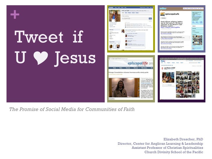 +   Tweet if   U  Jesus  The Promise of Social Media for Communities of Faith                                            ...