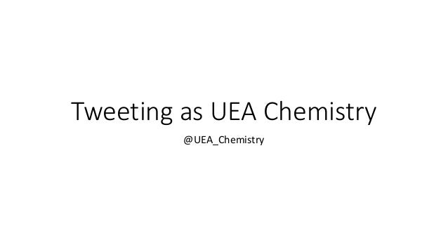 Tweeting as UEA Chemistry @UEA_Chemistry