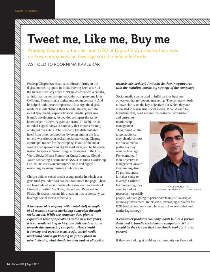 Tweet me, Like me, Buy me                     Pradeep Chopra, co-founder and CEO of Digital Vidya, shares his views       ...
