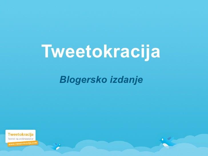Tweetokracija  Blogersko izdanje