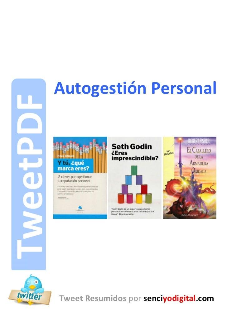 Autogestión Personal      Autogestión Personal       Tweet Resumidos por senciyodigital.com-1-                            ...
