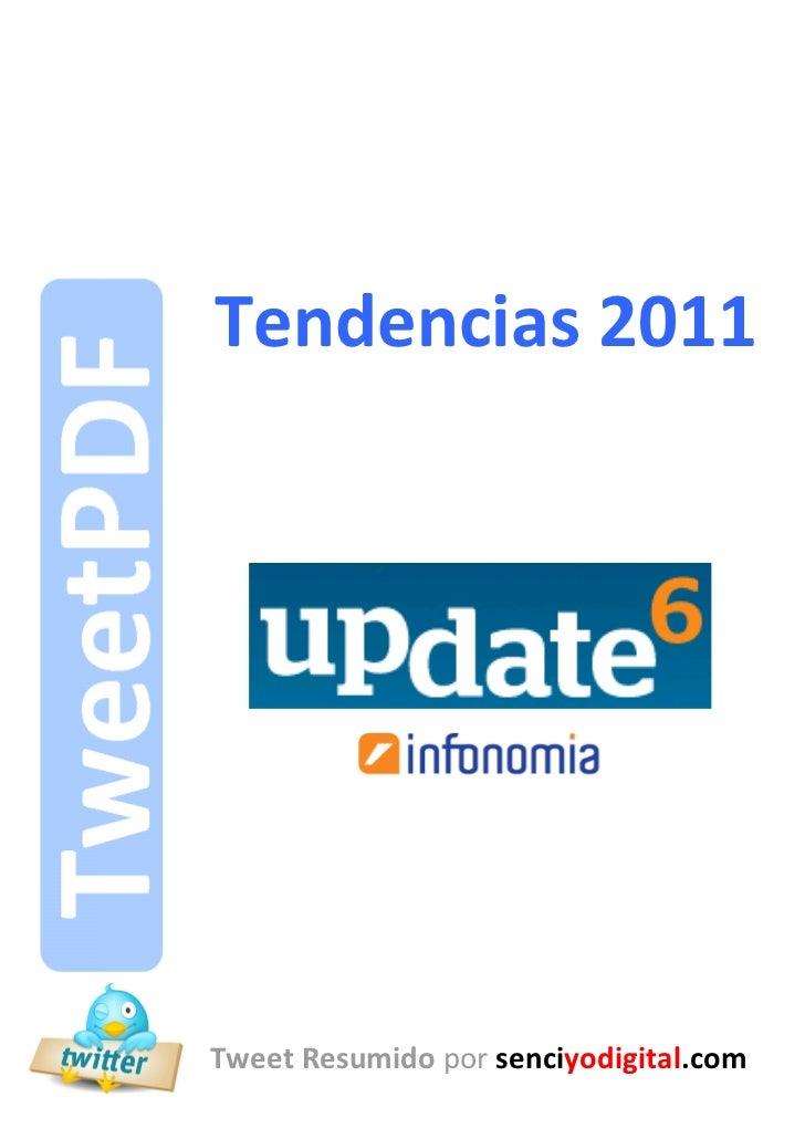Tendencias 2011       Tendencias 2011       Tweet Resumido por senciyodigital.com-1-                            senciyodig...