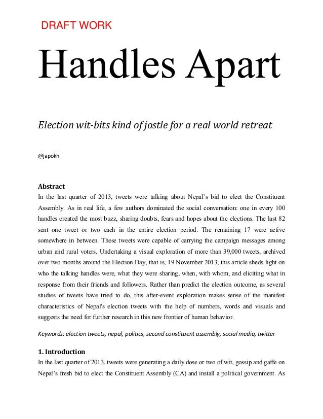 Handles Apart Election wit-bits kind of jostle for a real world retreat @japokh Abstract In the last quarter of 2013, twee...