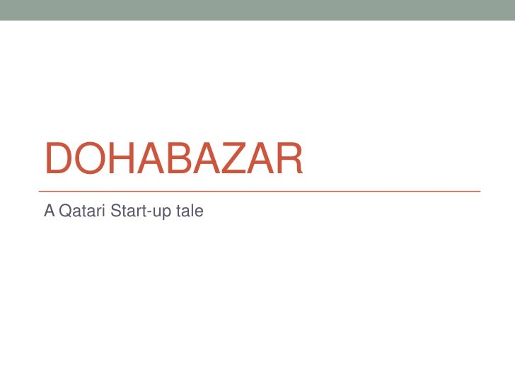 DohaBazar<br />A Qatari Start-up tale<br />