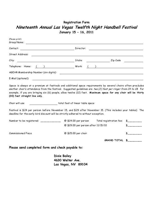 Registration Form Nineteenth Annual Las Vegas Twelfth Night Handbell Festival January 15 - 16, 2011 (Please print) Group N...