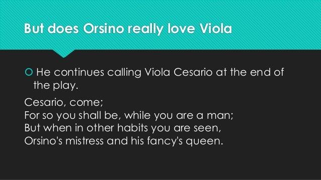 But Does Orsino Really Love Viola