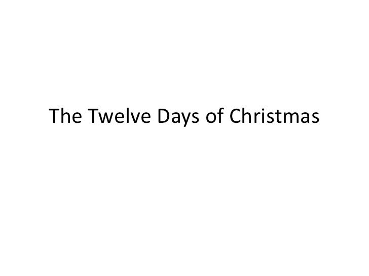 The Twelve Days of Christmas<br />