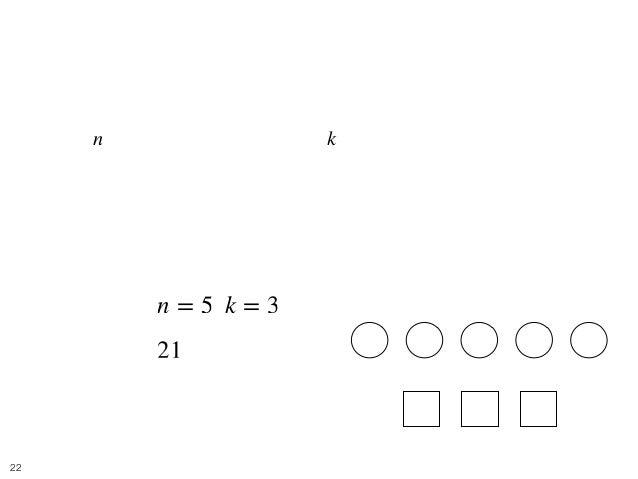 Balls and Boxes 4 • [問題] 難易度: 緑 • 個の区別できないボールを, 個の区別できる箱に入れると き、可能な入れ方の総数を求めよ. • ただし、箱に対する制限はないものとする. • e.g. • [入力] , • [出...