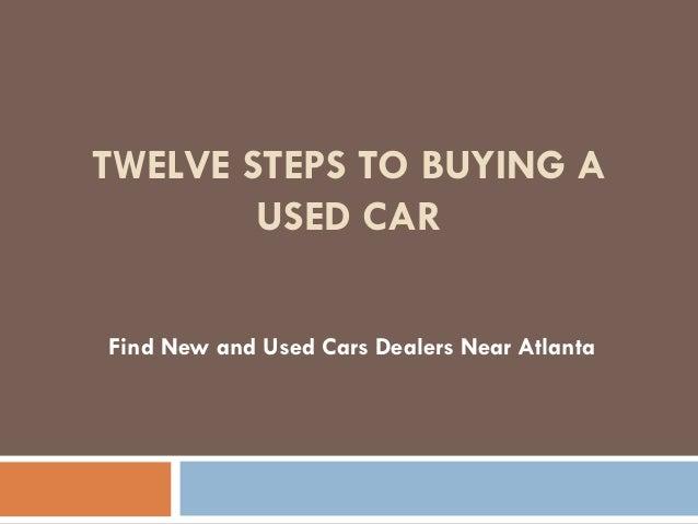 twelve steps to buying a used car. Black Bedroom Furniture Sets. Home Design Ideas