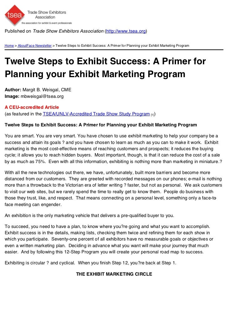 Published on Trade Show Exhibitors Association (http://www.tsea.org)Home > AboutFace Newsletter > Twelve Steps to Exhibit ...
