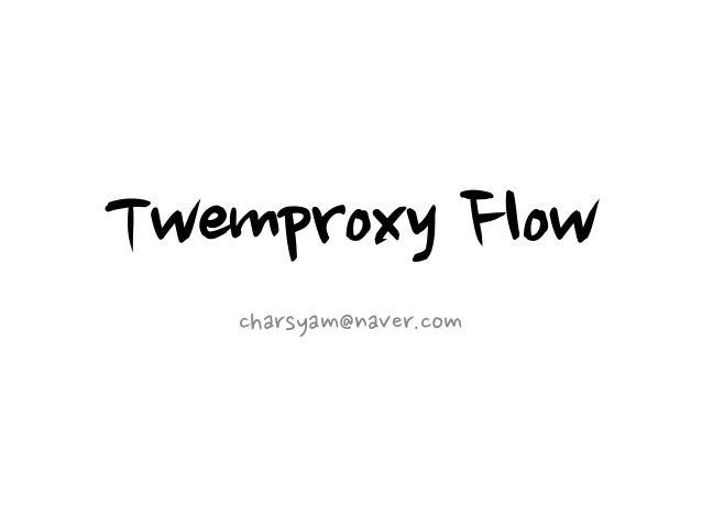 Twemproxy Flow   charsyam@naver.com