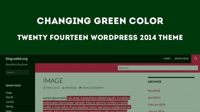 Changing green color Twenty fourteen wordpress 2014 theme