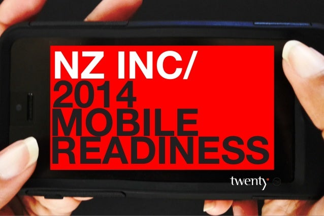 NZ INC/ 2014 MOBILE READINESS