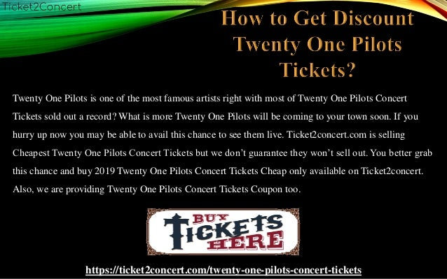 Cheapest Twenty One Pilots Concert Tickets