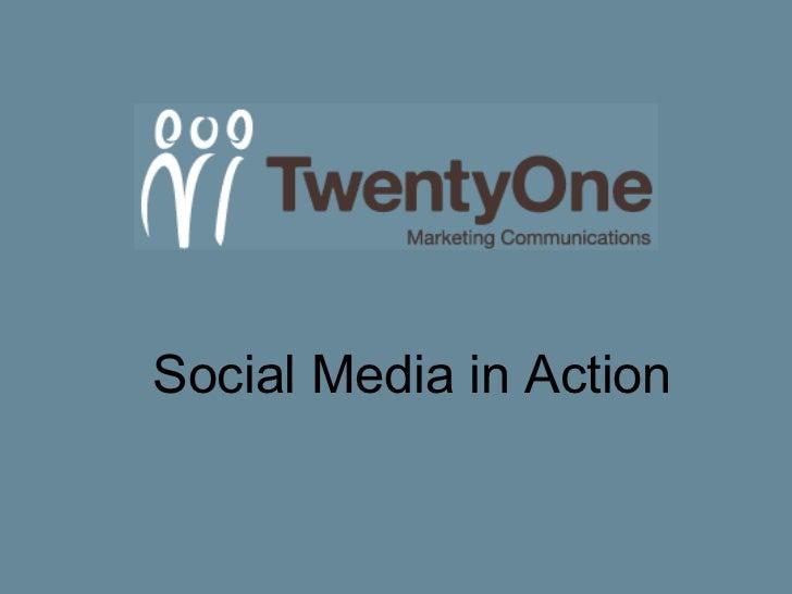 Social Media in Action