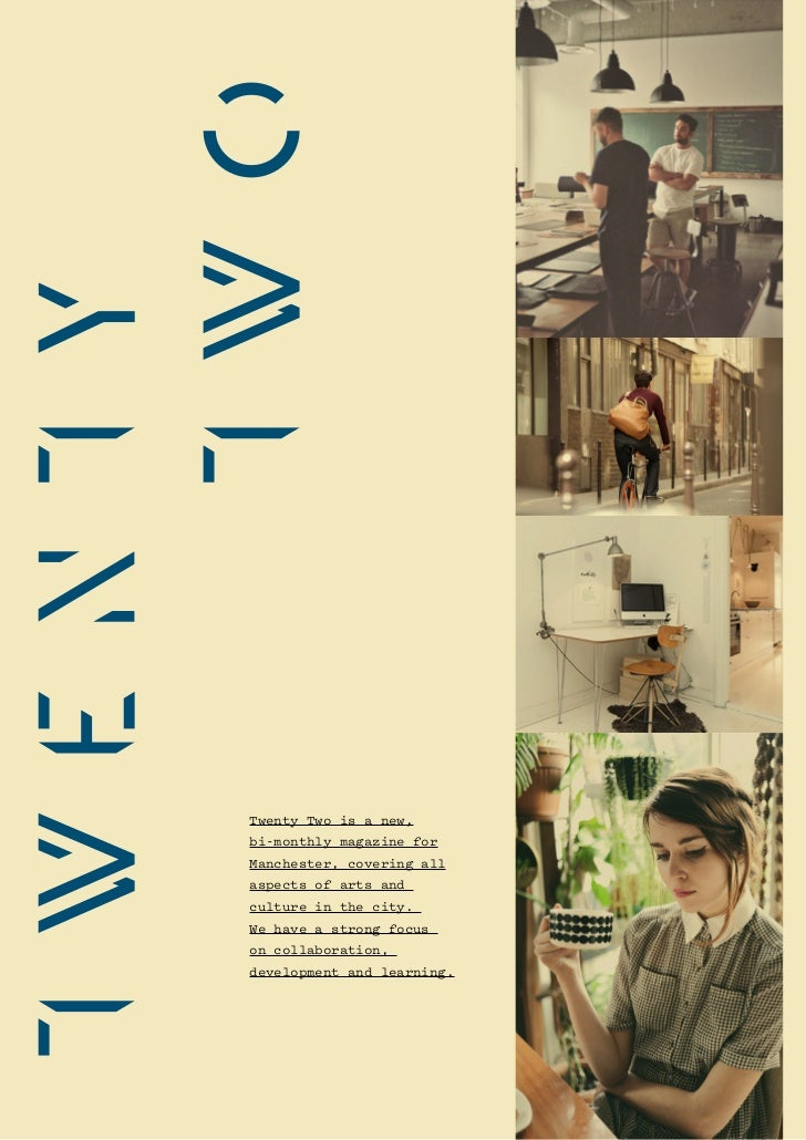 Twenty Two is a new,bi-monthly magazine forManchester, covering allaspects of arts andculture in the city.We have a strong...