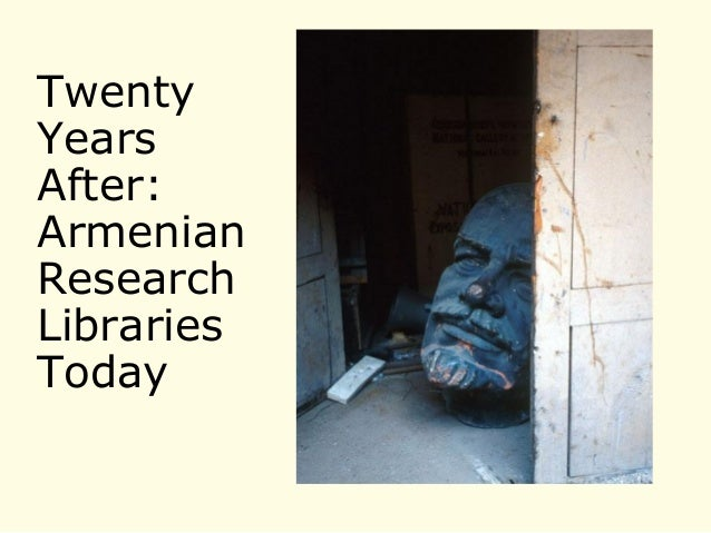 Twenty Years After: Armenian Research Libraries Today