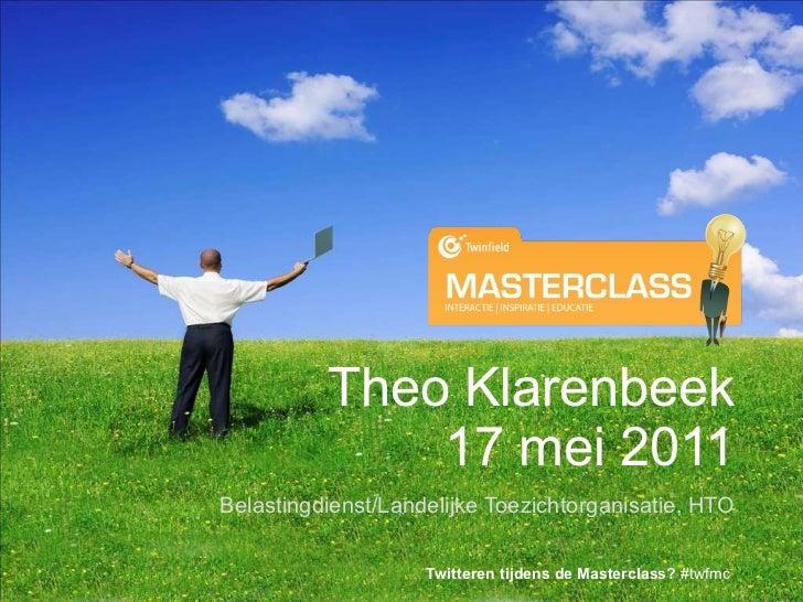 Theo Klarenbeek 17 mei 2011 Belastingdienst/Landelijke Toezichtorganisatie, HTO