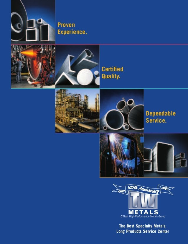 Proven Experience. Certified Quality. Dependable Service. The Best Specialty Metals, Long Products Service Center