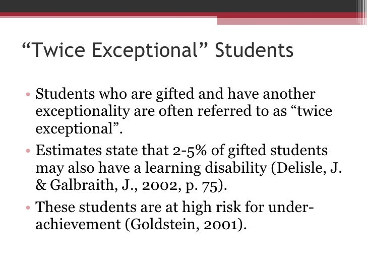 Twice Exceptional Kids Both Gifted And >> Twice Exceptional