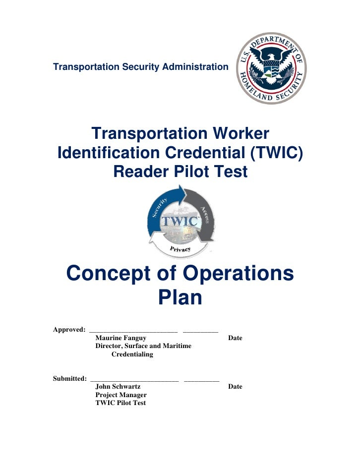 Transportation Security Administration     Transportation Worker Identification Credential (TWIC)         Reader Pilot Tes...