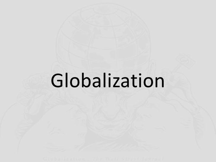 Globalization<br />