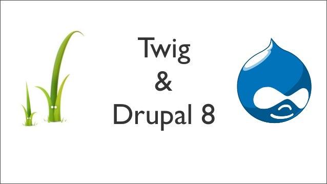 Twig&Drupal 8