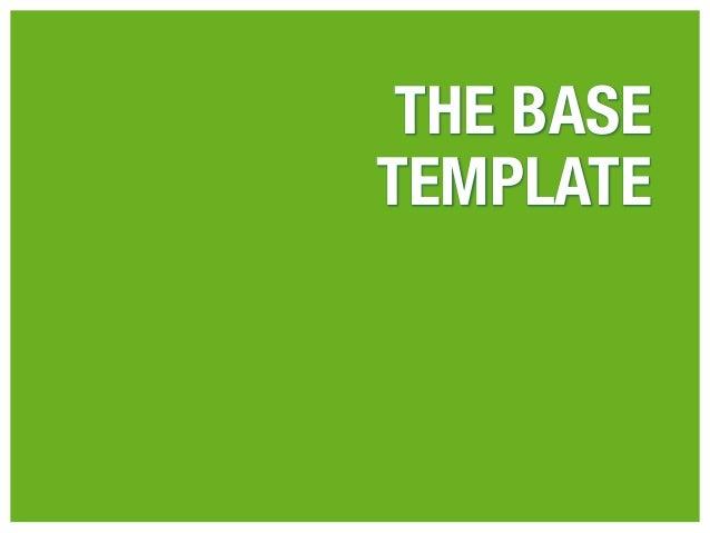 THE BASETEMPLATE