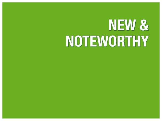 NEW &NOTEWORTHY