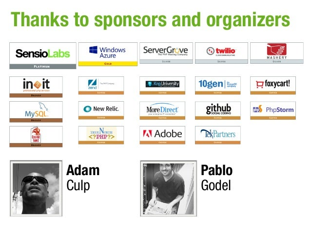 Thanks to sponsors and organizers      Adam            Pablo      Culp            Godel