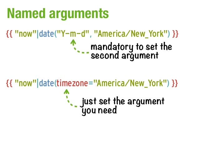"Named arguments{{ ""now""