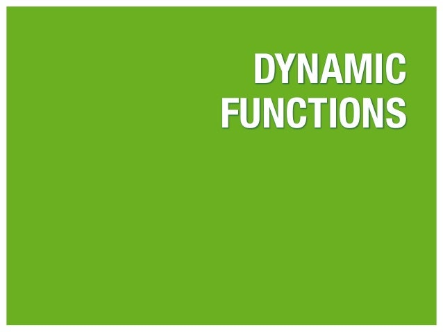 DYNAMICFUNCTIONS
