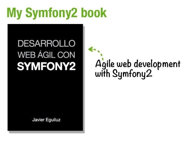 My Symfony2 book              Agile web development              with Symfony2