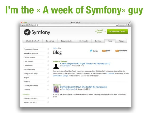 I'm the « A week of Symfony» guy