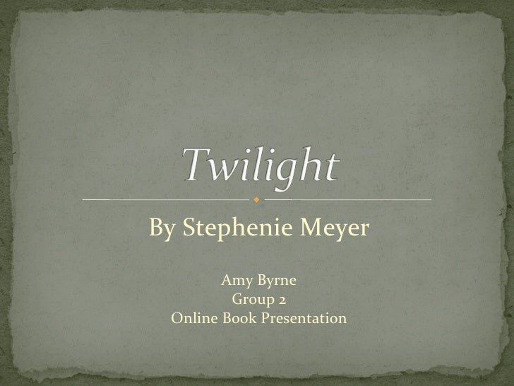 "twilight book report essay ""twilight""– based on the first book in the best-selling series by stephenie meyer – is a faithful adaptation that will satiate the thirst of fans and simultaneously captivate new audiences."