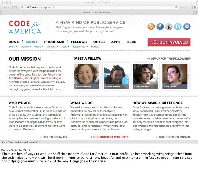 Monday, September 23, 13 There are lots of ways to work on stuff that matters. Code for America, a non-profit I've been wor...