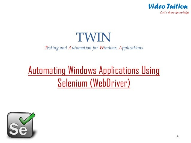 TWIN Automation Tool - Automating Windows Applications