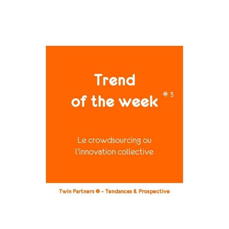 Parce que Twin Partners © - Tendances & Prospective pense que la mobilisation des talents indi-viduels est le nouveau mode...