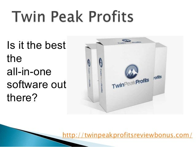 Is it the besttheall-in-onesoftware outthere?             http://twinpeakprofitsreviewbonus.com/