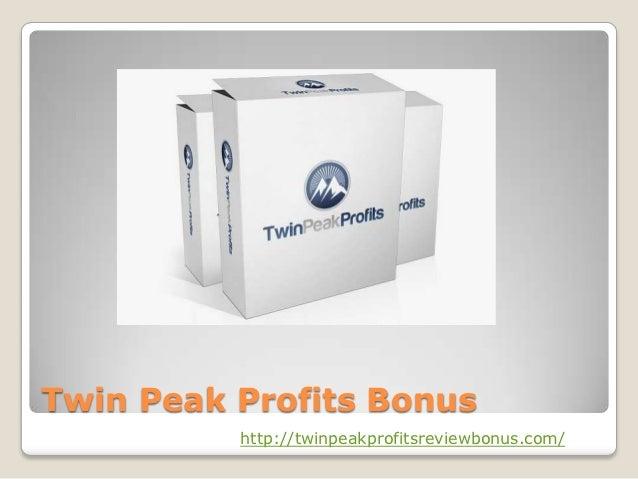 Twin Peak Profits Bonus          http://twinpeakprofitsreviewbonus.com/