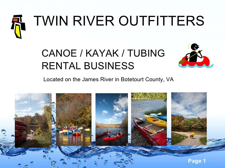 TWIN RIVER OUTFITTERS CANOE / KAYAK / TUBING  RENTAL BUSINESS Located on the James River in Botetourt County, VA