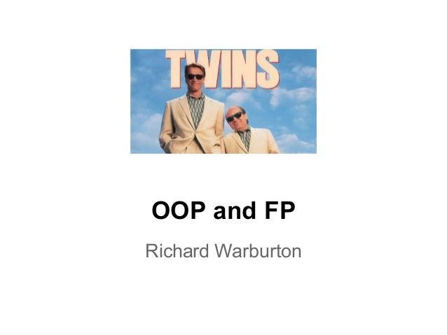 OOP and FP Richard Warburton