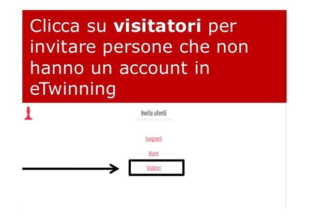 Clicca su visitatori per invitare persone che non hanno un account in eTwinning