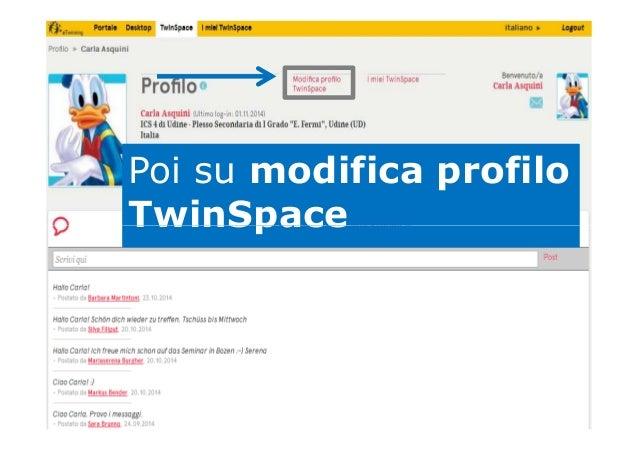 Poi su modifica profilo TwinSpaceTwinSpace