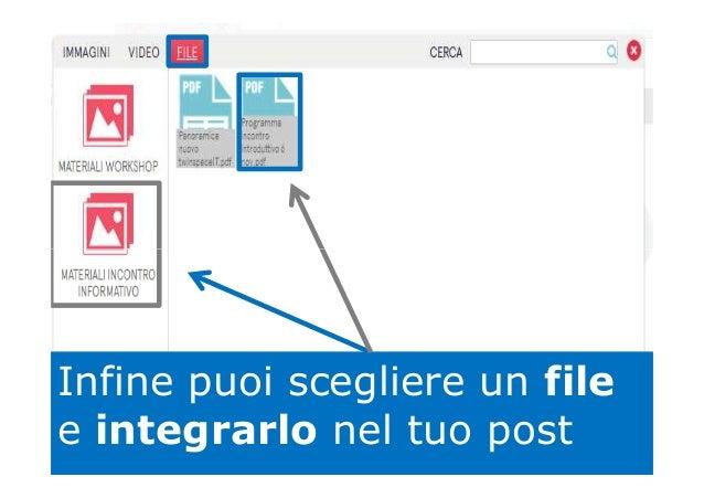 Infine puoi scegliere un file e integrarlo nel tuo post