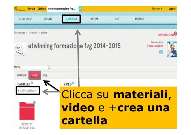 Clicca su materiali, video e +crea una cartella