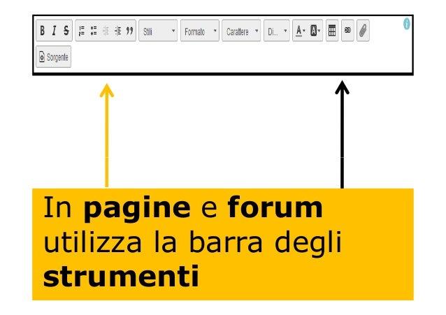 In pagine e forum utilizza la barra degli strumenti