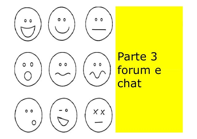 Parte 3 forum e Parte 3 forum eforum e chat forum e chat