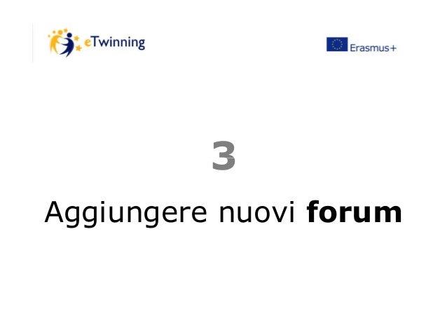 33 Aggiungere nuovi forum